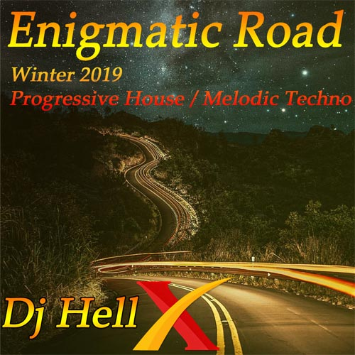 Dj HellX - Enigmatic Road 2 - Winter 2019