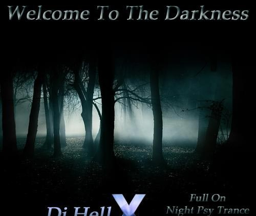 7-Dj HellX - Welcome To The Darkness Vol.1