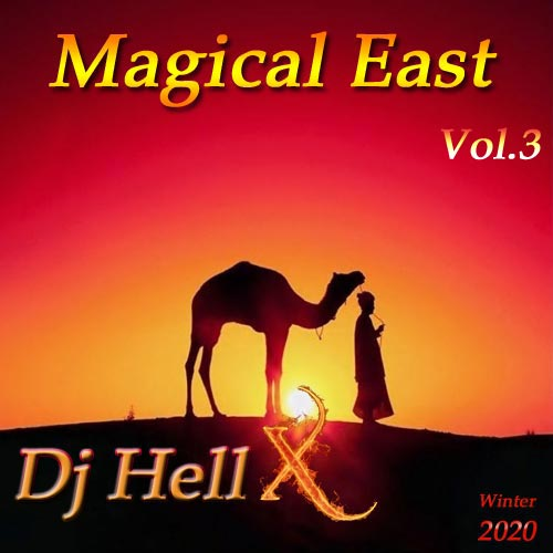Dj HellX - Magical East Vol.3