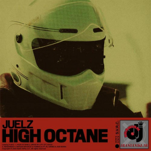 juelz – High Octane