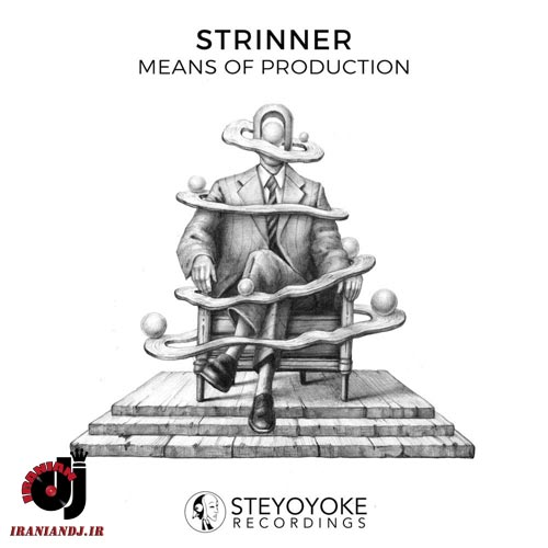 Strinner – Means of Production