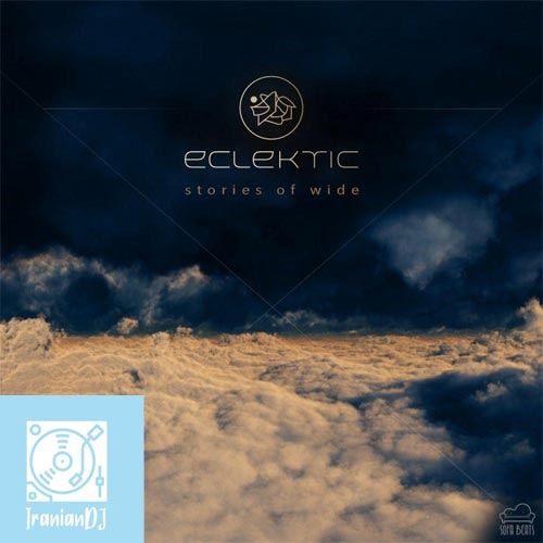 ECLEKTIC – Stories of Wide