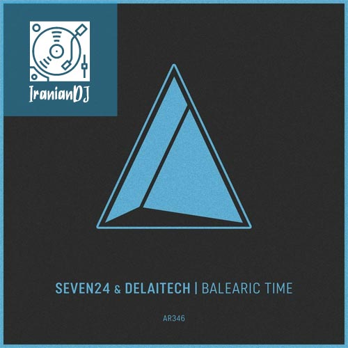 Seven24 – Balearic Time
