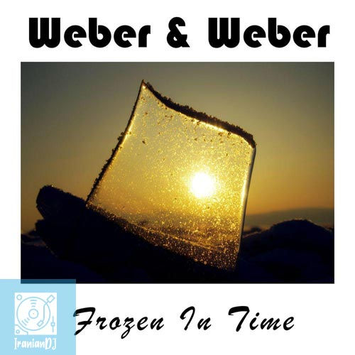 Weber & Weber – Frozen in Time