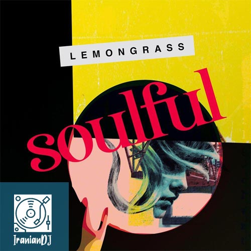 Lemongrass – Soulful