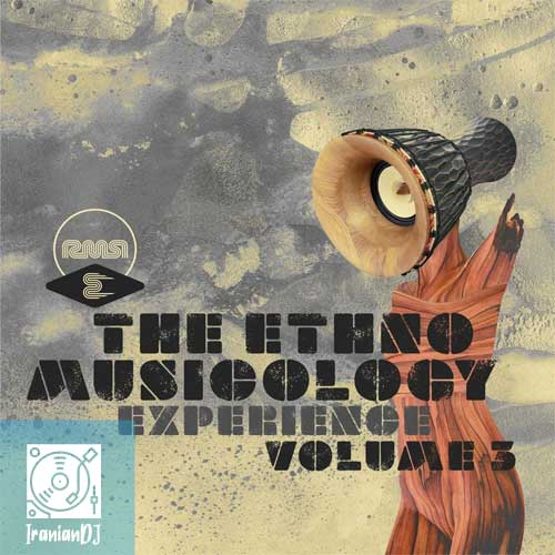 VA - The Ethnomusicology Experience Pt.3