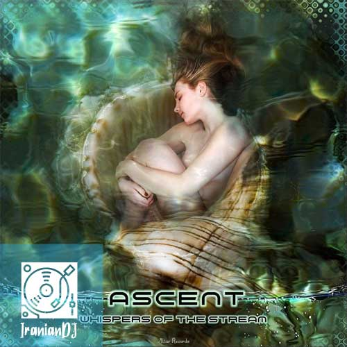 Ascent – Whispers of the Stream