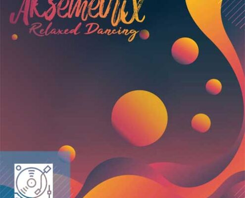 Aksemetrix – Relaxed Dancing
