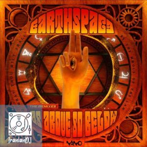 Earthspace – As Above So Below (The Remixes 2021)