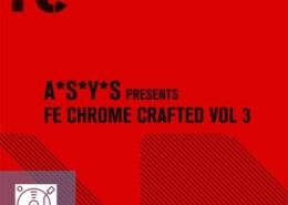 VA - ASYS Presents Fe Chrome Crafted Vol.3