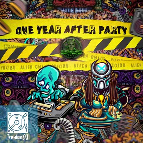 Alien Chaos – One Year After Party